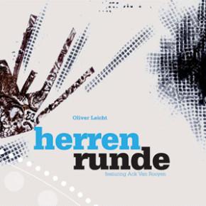 Oliver Leicht Herrenrunde feat. Ack van Rooyen